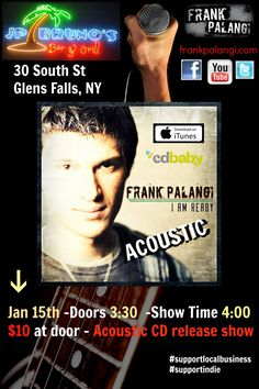 Jan 15th! The #acoustic CD release show at JP Bruno's in Glens Falls, NY! 4PM show time - 3:30PM Doors. $10 entry at door. Hope to see ya!
