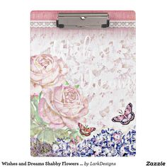 Wishes and Dreams Shabby Flowers Butterflies Pink Clipboard