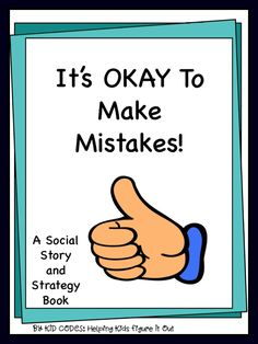 This is a social story for the child who is a perfectionist and who gets very upset whenever he/she makes even the smallest of mistakes. This story breaks down various types of mistakes and gives suggestions for how to handle each of them. Some mistakes need to be fixed, some require an apology and others just need to be let go. Read this story frequently and discuss the various mistakes and strategies to handle them.