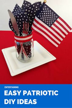 Easy Patriotic DIY Mason Jar Table Setting, Appetizers Celebrate America's Great Melting Pot perfect for Memorial Day and July 4th Entertaining & Gatherings
