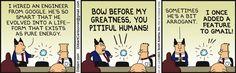 Arrogant Google Engineers - Dilbert