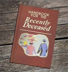 BLANK BOOK Journal - Handbook for the Recently Deceased - BEETLEJUICE  sketch book, Zombies, movie prop Zombie, Dead, Undead, Geek, Horror. $29.95, via Etsy.