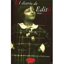 VELMANS, EDITH. El diario de Edith. (B VEL dia) ¿Qué seria de Anna Frank si hubiera sobrevivido?Éste es el caso de Edith Velmans,que en 1938,con 13 años, empezó a escribir su diario,era una chiquilla feliz que vivía en La Haya con su familia judía.En 1940 la situación cambia y es enviada con unos conocidos gentiles que la protegen bajo falso nombre.Tuvo que recibir las noticias de la muerte de la madre,el hermano,la abuela y el padre sin expresar su dolor. Así sobrevivió al holocausto.