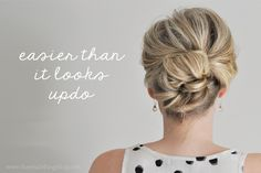 Easy updo - 18 Easy Tutorials and Helpful Tips for Perfect Hairstyles