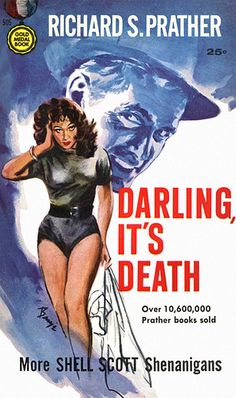 Darling, It's Death, by Richard S. Prather Gold Medal 505, 1957 Cover art by Baryé Phillips