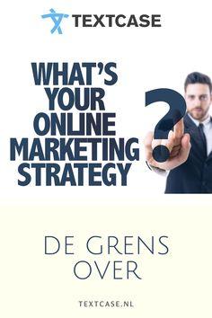Ga jij, of wil jij ook de grens over met je online marketing? Dan hebben wij wat extra goede tips en handvatten voor je, om je succes te vergroten. Lees meer over de optimale online marketing strategie in onze blog. #marketing #online #marketingstrategie #succes