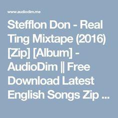 Stefflon Don - Real Ting Mixtape (2016) [Zip] [Album] - AudioDim || Free Download Latest English Songs Zip Album