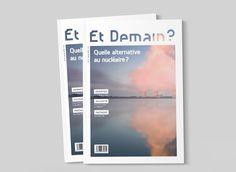 Consulter ce projet @Behance: «Édition: Et Demain? Magazine» https://www.behance.net/gallery/33744586/Edition-Et-Demain-Magazine