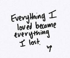 18 Best Losing Everything Images Thoughts Wise Words Messages