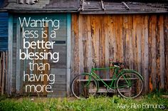 wanting less is better than having more