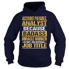 ACCOUNT PAYABLE, ANALYST - NINJA #shirt #teeshirt. TRY  => https://www.sunfrog.com/LifeStyle/ACCOUNT-PAYABLE-ANALYST--NINJA-96701598-Navy-Blue-Hoodie.html?id=60505