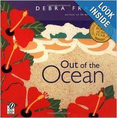 Out of the Ocean: Debra Frasier: 9780152163549: Amazon.com: Books