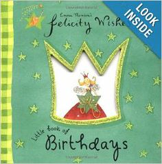 Felicity Wishes Little Book of Birthdays: Emma Thomson: 9780670035922: Amazon.com: Books