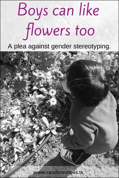 Our experience with gender stereotyping, and why it's okay if my son likes flowers. Parenting Articles, Kids And Parenting, Parenting Hacks, Toddler Language Development, Gender Stereotypes, Differentiated Instruction, Learning Styles, Nature Study, Parent Resources