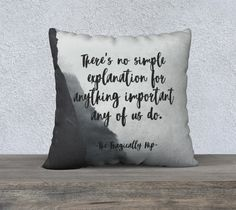 The Tragically Hip - Courage - Gord Downie Quote - 18x18 Pillow Cover - Misty Mountain by GroundwaterWords on Etsy