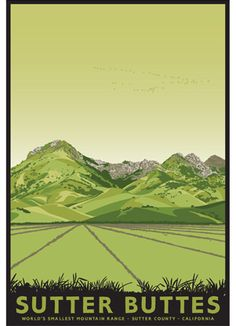 Sutter Buttes, World's Smallest Mountain Range, Sutter County, California, Jake Early serigraph