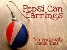 Any Pepsi lovers out there? Heres a tutorial that puts your love for Pepsi in jewelry form. Cami of You Seriously Made That? shows us how to make these adorable Pepsi logo earrings using a couple of recycled Pepsi cans and some Mod Podge Dimensional Magic. Not a fan of Pepsi? No problem! Just follow the same steps and replace the logo with a different design of fabric, paper, cardboard or plastic and youll have a unique set of custom earrings! View the full tutorial here!