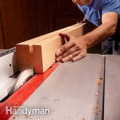 Table Saw Tips and Techniques Do more with your table saw