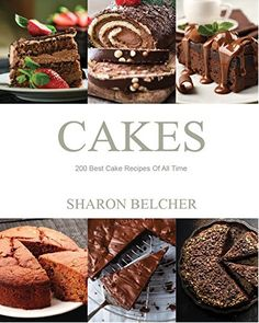 Free eBook Download: 200 Best Cake Recipes Of All Time
