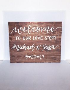 Wood sign wedding wood sign wooden sign rustic wedding sign welcome to our love story wood sign welcome to our wedding sign wedding decor by RandAHomeDecor on Etsy https://www.etsy.com/listing/466851699/wood-sign-wedding-wood-sign-wooden-sign