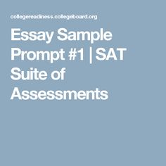Essay Sample Prompt #1 | SAT Suite of Assessments