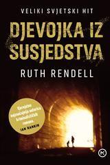 Djevojka iz susjedstva: Ruth Rendell: 9789531419703: Knjiga | Algoritam MK – Internetska knjižara