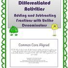 This is a set of 4 leveled activities that offer practice with adding and subtracting fractions with unlike denominators. The materials can be used...