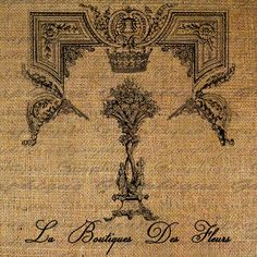French Flower Shop Ornate Frame Crown Digital Image Download Transfer To Pillows Tote Tea Towels Burlap No. 1371