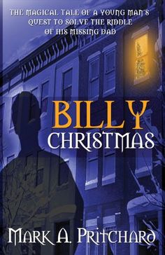 Today's Kindle Teens Daily Deal is Billy Christmas ($1.99), by Mark A. Pritchard.