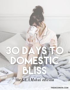 30 days to domestic bliss: the glam shui edition — The Decorista
