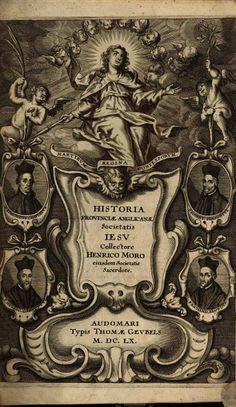Historia missionis Anglicanae Societatis Jesu - Henry More - 1660