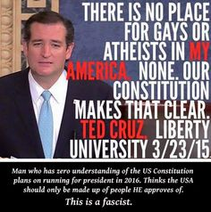 Well, *your* America must be a very, very small place, then, Cruz. ;) #ted cruz #fascism
