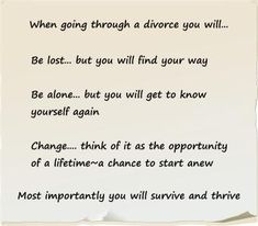 When going through a divorce.... survive and thrive