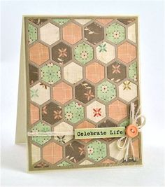 Debbie Olson using Art Angel for Cosmo Cricket Earth Love Card Making Inspiration, Making Ideas, Card Patterns, Quilt Patterns, Hexagon Cards, Bee Cards, Ink Stamps, Scrapbook Cards, Scrapbooking