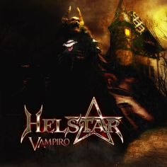 """[CRÍTICAS] HELSTAR (USA) """"Vampiro"""" CD 2016 (Ellefson Music Productions)"""