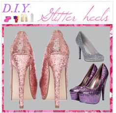"""""""DIY Glitter Heels"""" by the-cosmic-tippers on Polyvore"""
