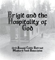 Celtic retreat program, hospitality litany