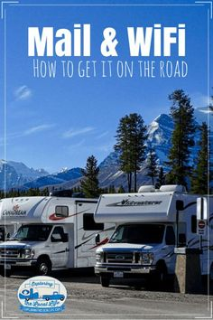 "Do you want to start RVing, but concerned about ""How to Get Mail"" or ""How to Get WiFi"" on the road? You're not alone. It takes planning to ensure your mail gets delivered properly and that you get WiFi to meet your needs. Get some practical tips to make this part of full time RV living go smoothly. #rvcamping #rvlife"