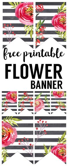 Watercolor Flower Banner Free Printable. Spring floral banner for your baby shower, spring decor, bridal shower, wedding decorations, or birthday party.
