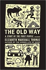 The 11 best antropologie sociologie filosofie images on the old way a story of the first people by elizabeth marshall thomas books review fandeluxe Choice Image