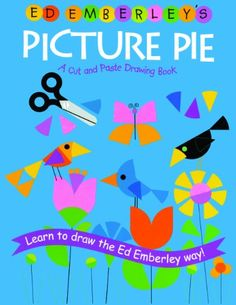 Ed Emberley's Picture Pie (Turtleback School & Library Binding Edition) by Ed Emberley  -use with fractions
