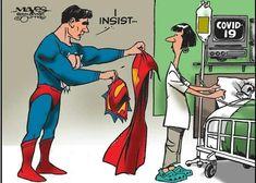 Superman Offers Cape to Coronavirus Nurse Nurse Art, Meaningful Pictures, Medical Art, Dragon Slayer, Nursing Memes, Visual Statements, Nurse Life, Hilarious, Funny