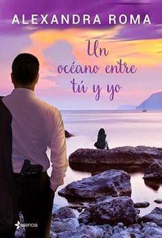 Los libros de Pat: Un océano entre tú y yo - Alexandra Roma