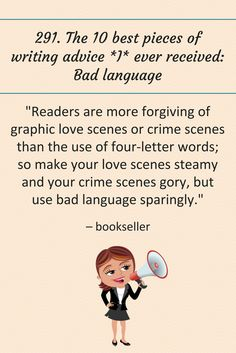 291: The 10 best pieces of writing advice *I* ever received: Bad language.