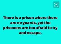 because prison was the only safe place, the only way to hide from them