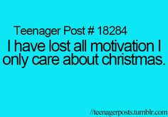 That is so me right now! I have no motivation to study for my finals! Ahh Christmas break where are you?!
