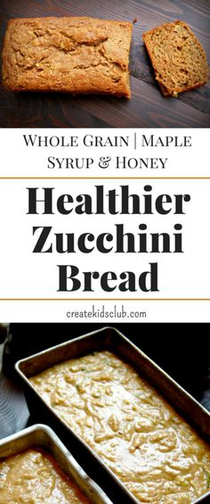This Zucchini Bread is the only recipe you need. Made with 100% whole grains along with maple syrup and honey, it is the perfect after school snack or dessert.