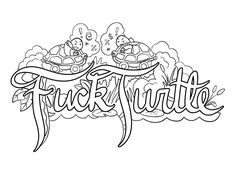 Fuck Turtle - Coloring Page by Colorful Language © Posted with… Turtle Coloring Pages, Printable Adult Coloring Pages, Colouring Pics, Coloring Pages To Print, Coloring Book Pages, Coloring Pages Inspirational, Crazy Colour, Colorful Drawings, Facebook