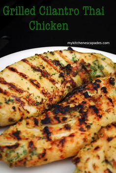 My Kitchen Escapades: Grilled Cilantro Thai Chicken