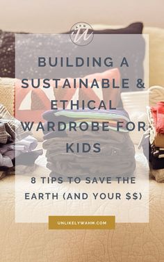 Because they grow so fast and destroy their clothes so frequently, buying an ethical wardrobe for kids has its own challenges, but here is how I've built one for my own. #Ethicalstyleforkids | #ethicalwardrobeforkids #sustainablewardrobeforkids #ecokids #ecofriendlykids #ethicalstyle. Sustainable Living, Sustainable Fashion, Eco Kids, Used Cloth Diapers, Ethical Shopping, Second Hand Stores, Work From Home Tips, Ethical Brands, Pep Talks
